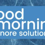 Good Morning Snore Solution Reviews How to Use